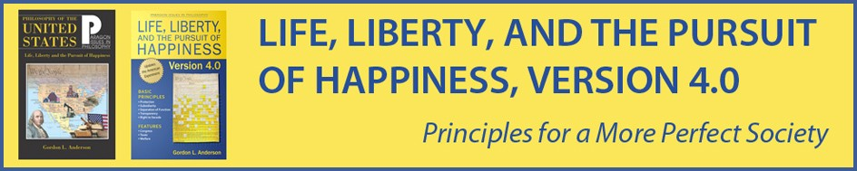 Life, Liberty, and the Pursuit of Happiness, Version 4.0